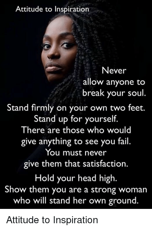 How stand up yourself strong woman