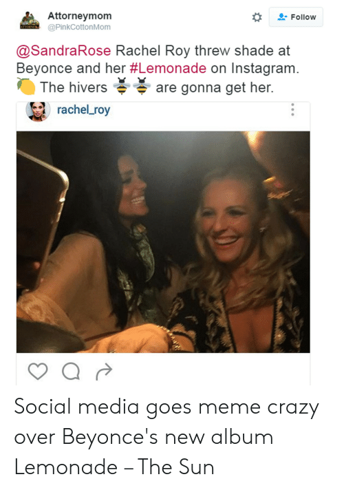 Attorneymom Follow Rachel Roy Threw Shade at Beyonce and Her