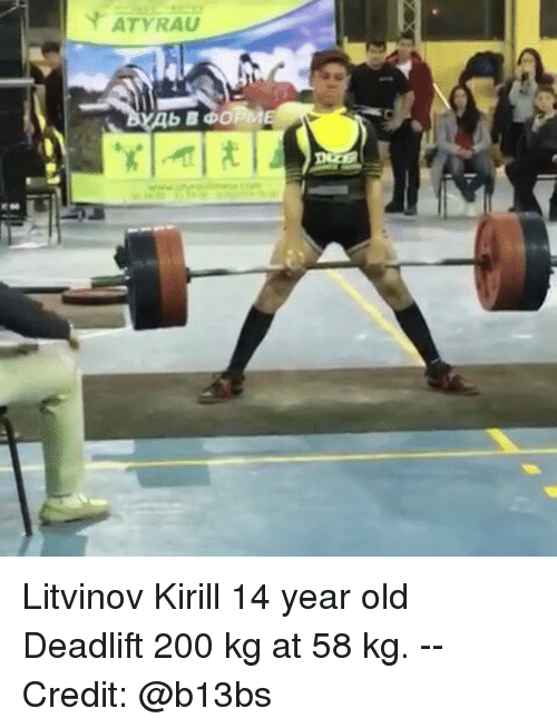 ATYRAU Ab BOOP ㄤ Litvinov Kirill 14 Year Old Deadlift 200 Kg at 58