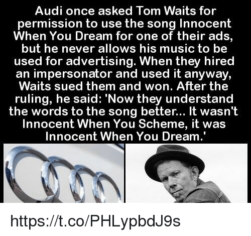 Audi Once Asked Tom Waits For Permission To Use The Song Innocent