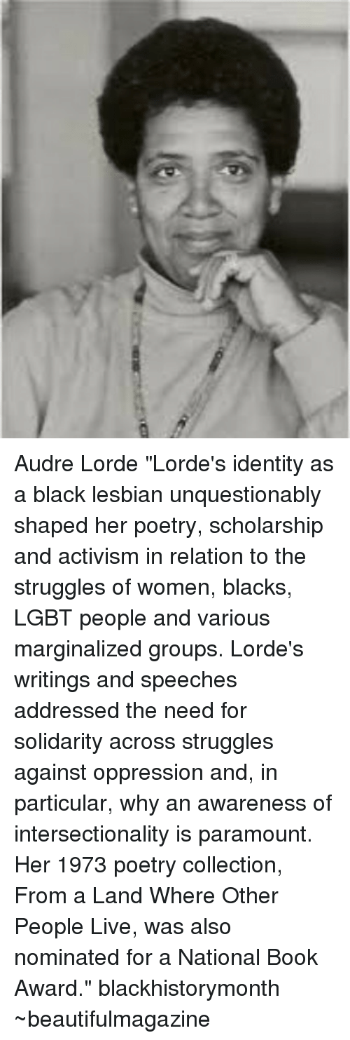 audre lordes poetry and writings For books' sake pays tribute to the iconic author and activist, audre lorde, poet and essayist and writer of sister outsider, a burst of light and more.