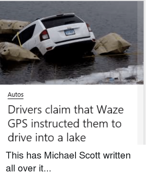 Autos Drivers Claim That Waze GPS Instructed Them to Drive Into a