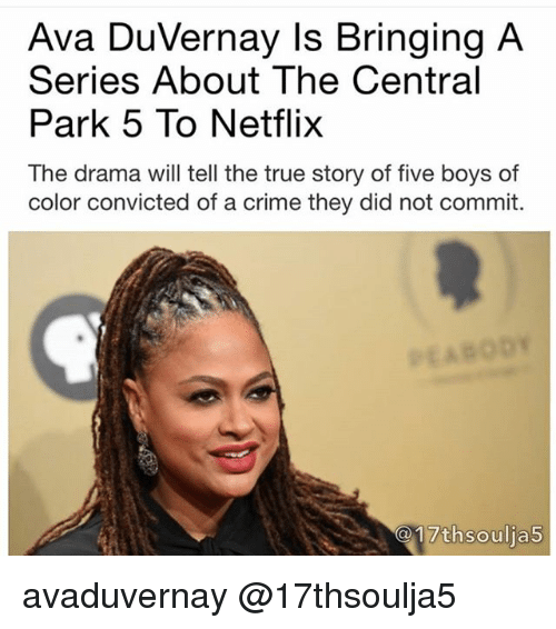 Ava DuVernay Is Bringing a Series About the Central Park 5