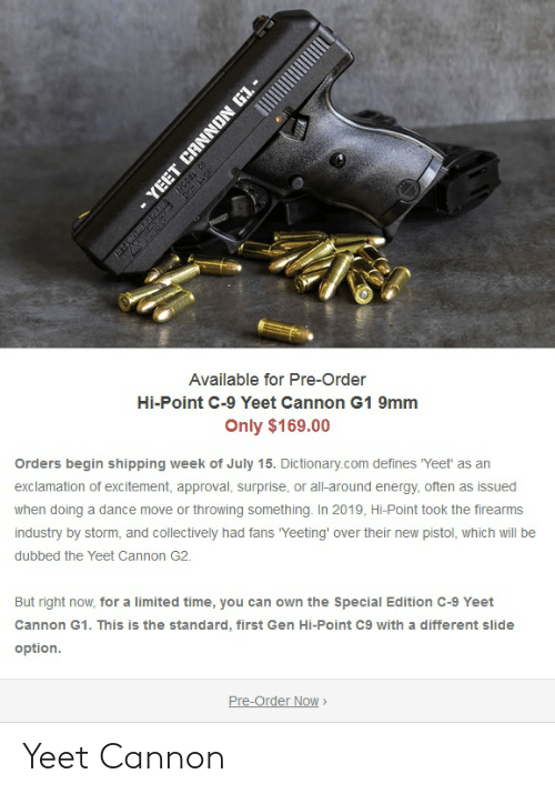Available for Pre-Order Hi-Point C-9 Yeet Cannon G1 9mm Only