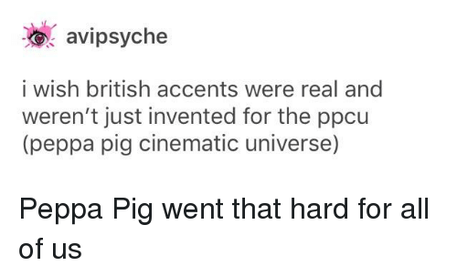 Avipsyche I Wish British Accents Were Real And Weren T Just Invented