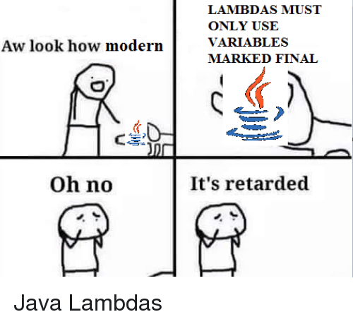 Aw Look How Modern Oh No LAMBDAS MUST ONLY USE VARIABLES MARKED