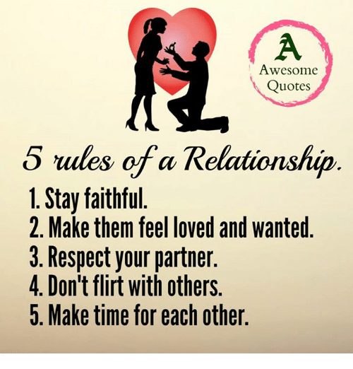 Awesome Quotes 5 Rules Of A Relationship 1 Stay Faithful 2 Make Them