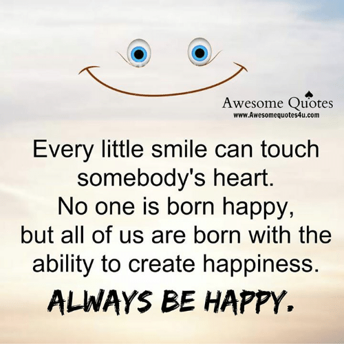 memes happy and heart awesome quotes wwwawesomequotes4ucom every little