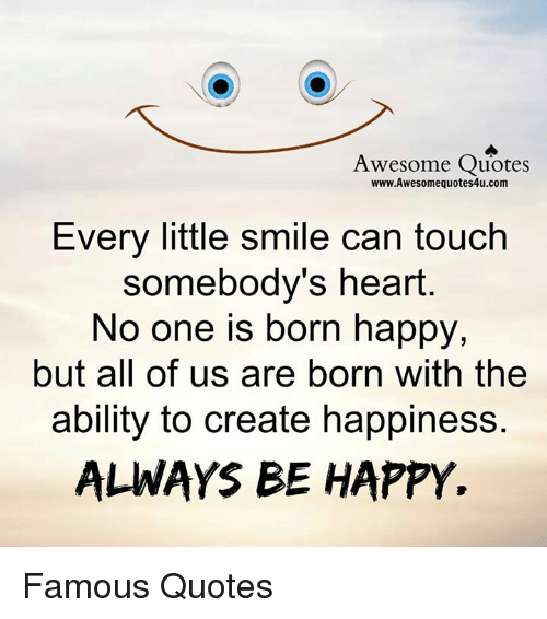 Awesome Quotes Wwwawesomequotes4ucom Every Little Smile Can Touch
