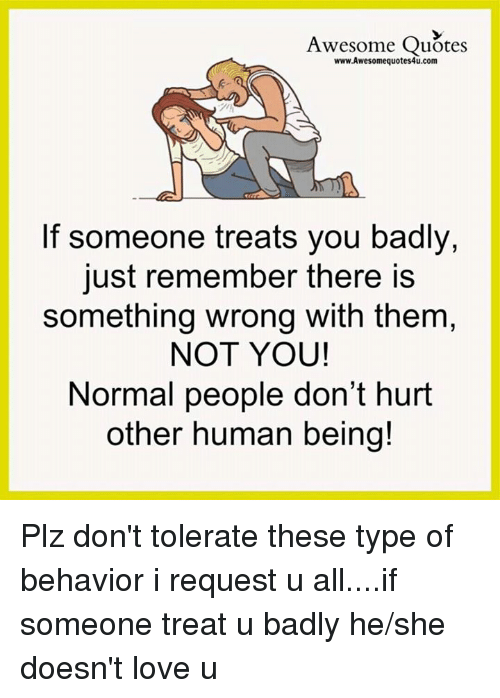 Awesome Quotes Wwwawesomequotes4ucom If Someone Treats You Badly