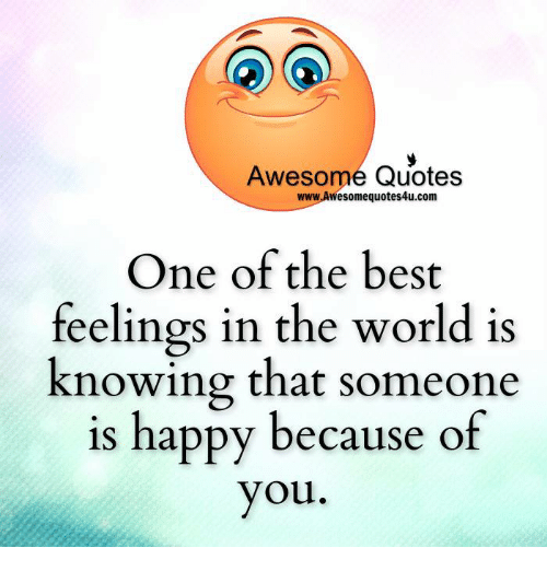 Awesome Quotes Wwwawesomequotes4ucom Ne Of The Best Feelings In The