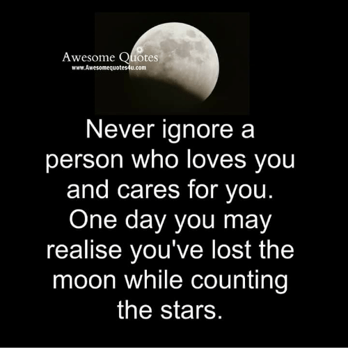 4 Years And Counting Quotes: Awesome Quotes WwwAwesomequotes4ucom Never Ignore A Person