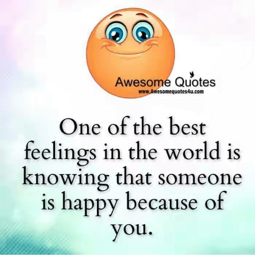 Awesome Quotes Wwwawesomequotes4ucom One Of The Best Feelings In The
