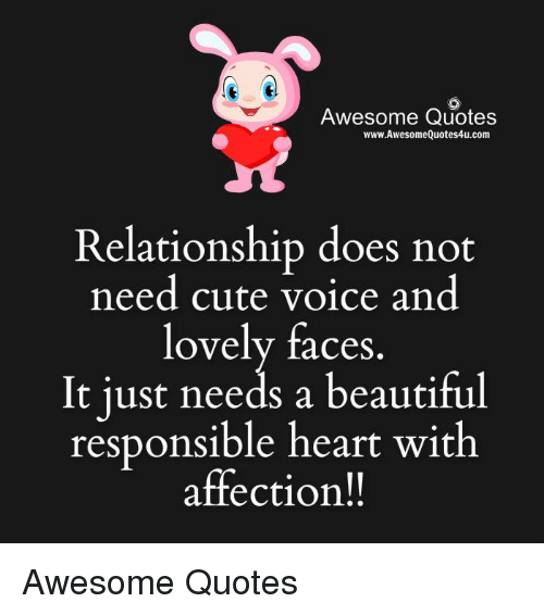 Image of: Quotes Sayings Beautiful Cute And Doe Awesome Quotes Wwwawesomequotes4ucom Relationship Does Funny Awesome Quotes Wwwawesomequotes4ucom Relationship Does Not Need Cute