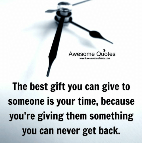 Awesome Quotes Wwwawesomequotes4ucom The Best Gift You Can Give To