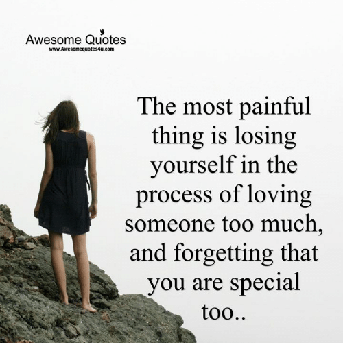 Awesome Quotes Wwwawesomequotes4ucom The Most Painful Thing Is