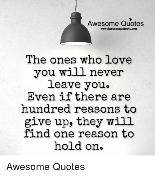 Awesome Love Quotes: 25+ Best Awesome Quotes Memes