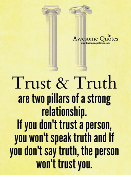 Awesome Quotes Wwwawesomequotes4ucom Trust Truth Are Two Pillars
