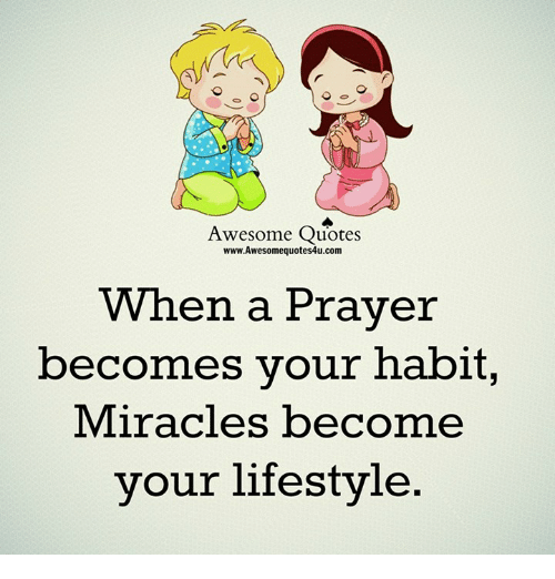 Awesome Quotes WwwAwesomequotes60ucom When A Prayer Becomes Your Beauteous Prayer Quotes