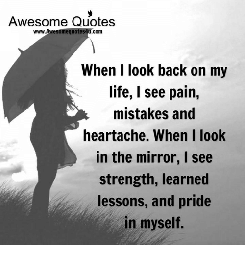 Awesome Quotes Wwwawesomequotes4ucom When I Look Back On My Life I