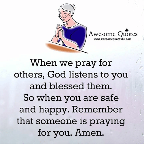 Awesome Quotes Wwwawesomequotes4ucom When We Pray For Others God