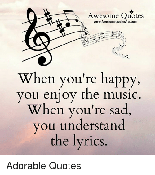 Awesome Quotes Wwwawesomequotes4ucom When You Re Happy You Enjoy The