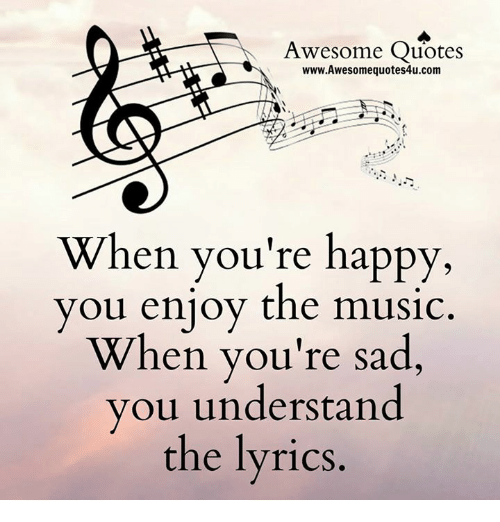 Awesome Quotes WwwAwesomequotes4ucom When You're Happy You