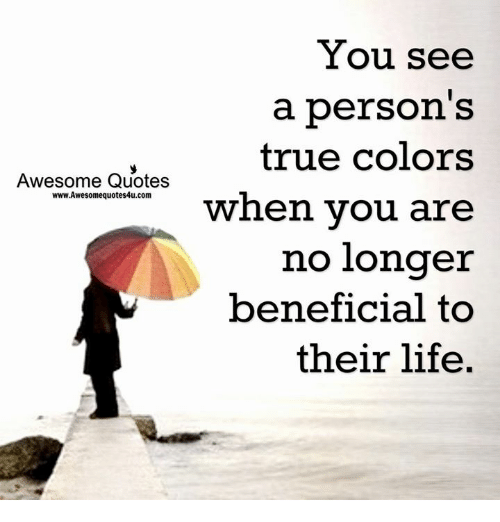 Awesome Quotes wwwAwesomequotes4ucom You See a Person\'s True ...