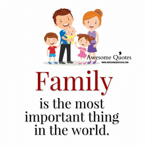 Awesome Quotes Wwwawesomequotesaucom Family Is The Most Important