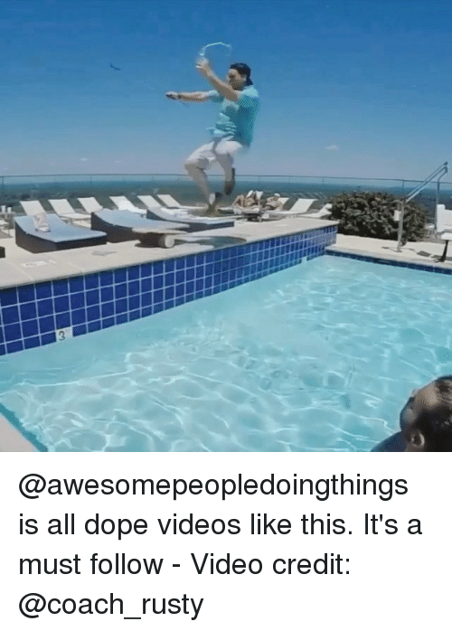 Dope, Memes, and Videos: @awesomepeopledoingthings is all dope videos like this. It's a must follow - Video credit: @coach_rusty