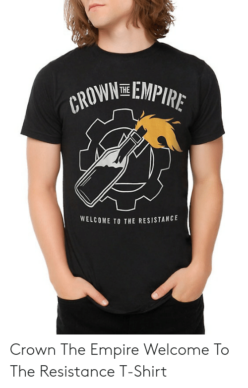 AWN EMPIRE WELCOME TO THE RESISTANCE Crown the Empire