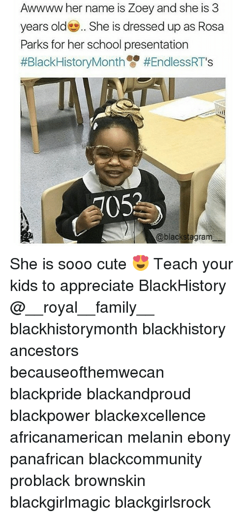 Blackhistory, Cute, and Family: Awwww her name is Zoey and she is 3  years old She is dressed up as Rosa  Parks for her school presentation  #BlackHistoryMonth雙#EndlessRTs  105  @blackstagram She is sooo cute 😍 Teach your kids to appreciate BlackHistory @__royal__family__ blackhistorymonth blackhistory ancestors becauseofthemwecan blackpride blackandproud blackpower blackexcellence africanamerican melanin ebony panafrican blackcommunity problack brownskin blackgirlmagic blackgirlsrock