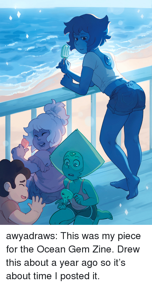 Target, Tumblr, and Blog: awyadraws:  This was my piece for the Ocean Gem Zine. Drew this about a year ago so it's about time I posted it.