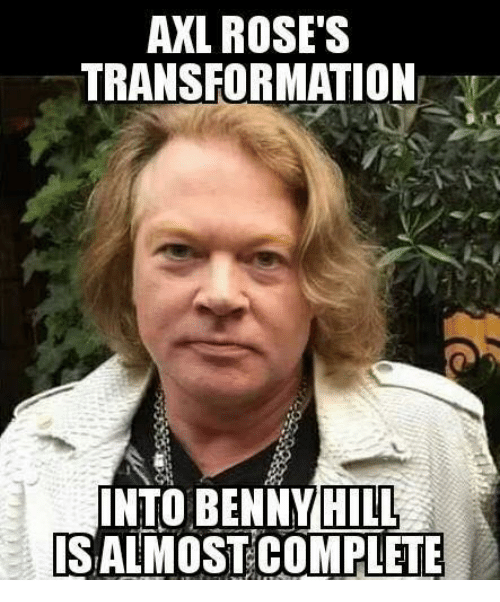 axl roses transformatione into bennyhill salmostcomplete 28207988 axl rose's transformatione into bennyhill salmostcomplete meme on