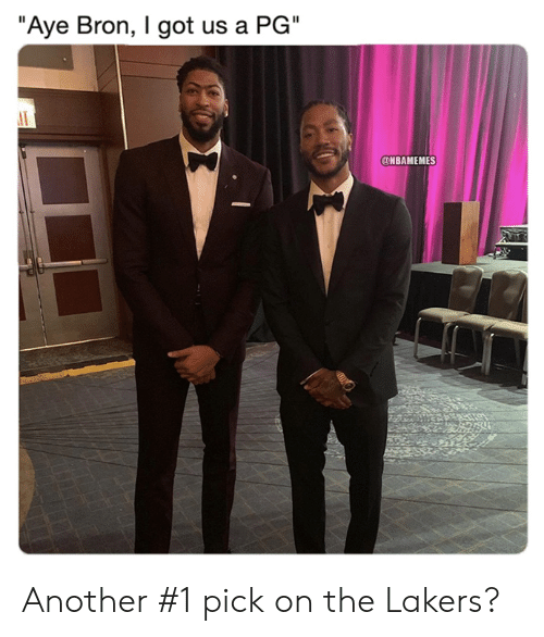 """Los Angeles Lakers, Nba, and Got: """"Aye Bron, I got us a PG""""  @NBAMEMES Another #1 pick on the Lakers?"""