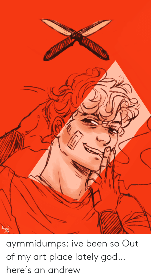 God, Target, and Tumblr: aymmidumps: ive been so Out of my art place lately god… here's an andrew