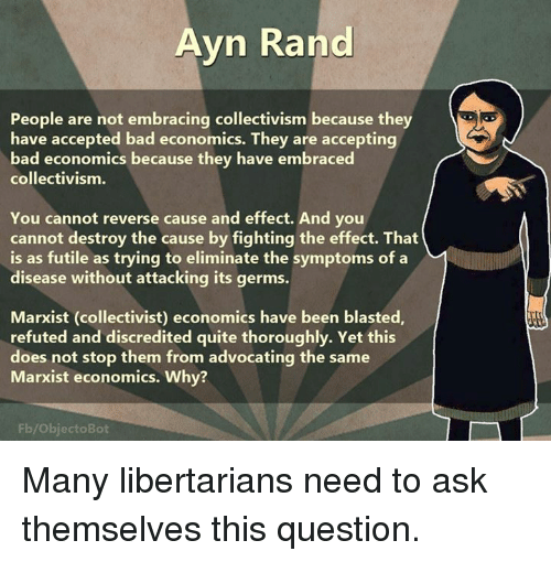 Ayn Rand People Are Not Embracing Collectivism Because They