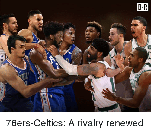 Philadelphia 76ers, Celtics, and Rivalry: B R 76ers-Celtics: A rivalry renewed