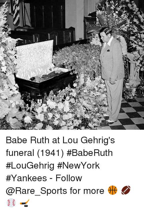 babe ruth at lou gehrigs funeral 1941 baberuth