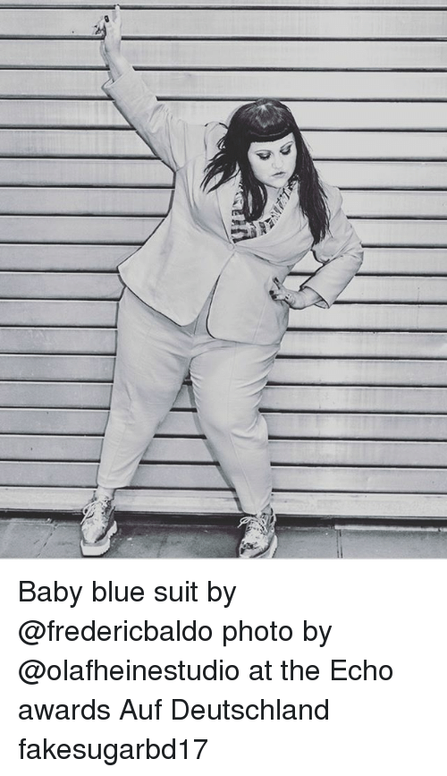 Memes, Blue, and Baby: Baby blue suit by @fredericbaldo photo by @olafheinestudio at the Echo awards Auf Deutschland fakesugarbd17
