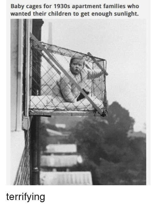 Children Ironic And Baby Cages For 1930s Apartment Families Who Wanted Their