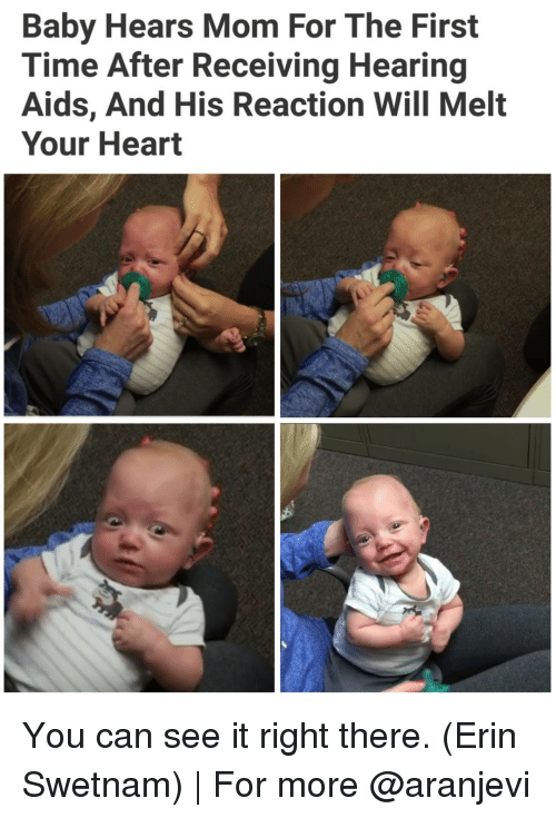 Memes, Moms, and Heart: Baby Hears Mom For The First  Time After Receiving Hearing  Aids, And His Reaction Will Melt  Your Heart You can see it right there. (Erin Swetnam) | For more @aranjevi