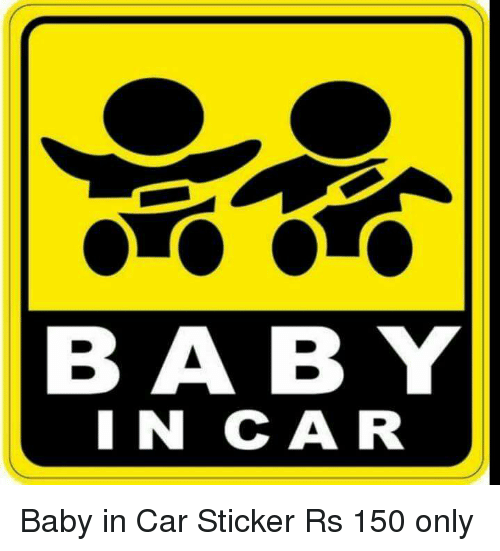 Memes 🤖 and sticker baby in car baby in car sticker rs 150