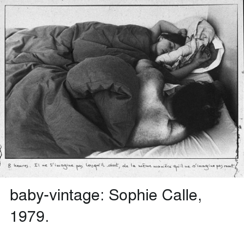 Tumblr, Blog, and Baby: baby-vintage:   Sophie Calle, 1979.