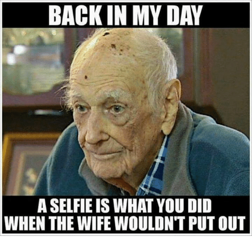 [Image: back-in-my-day-a-selfie-is-what-you-did-21801646.png]