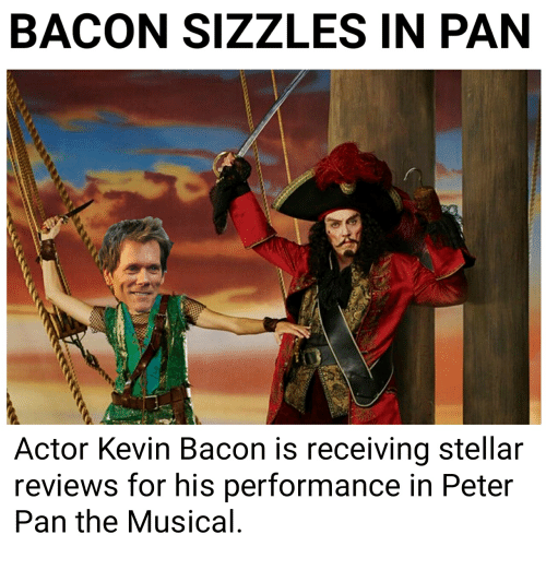 BACON SIZZLES IN PAN Actor Kevin Bacon Is Receiving Stellar Reviews