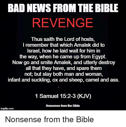 BAD NEWS FROM THE BIBLE REVENGE Thus Saith the Lord of Hosts