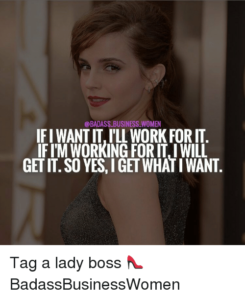 badass business women ifi want it lil work forit fim 15790805 business women ifi want it 'lil work forit fim working for it