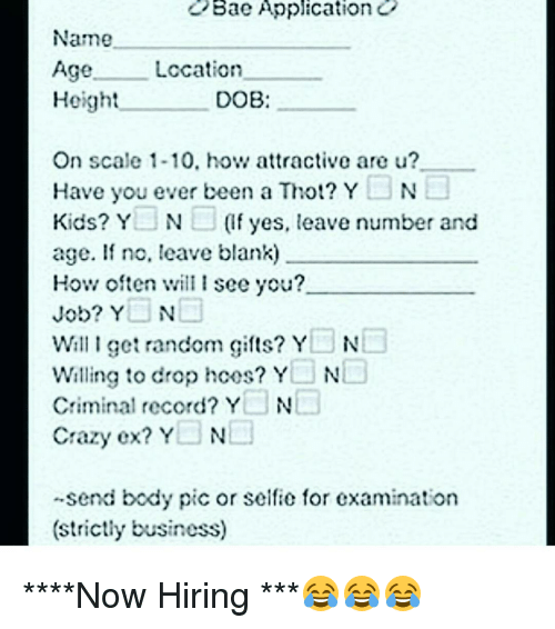 bae application name age cation height dob on scale 1 10 hov