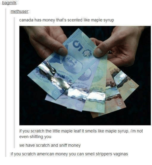 Dank Money And Smell Bag Milk Methuse Canada Has That S Scented Like